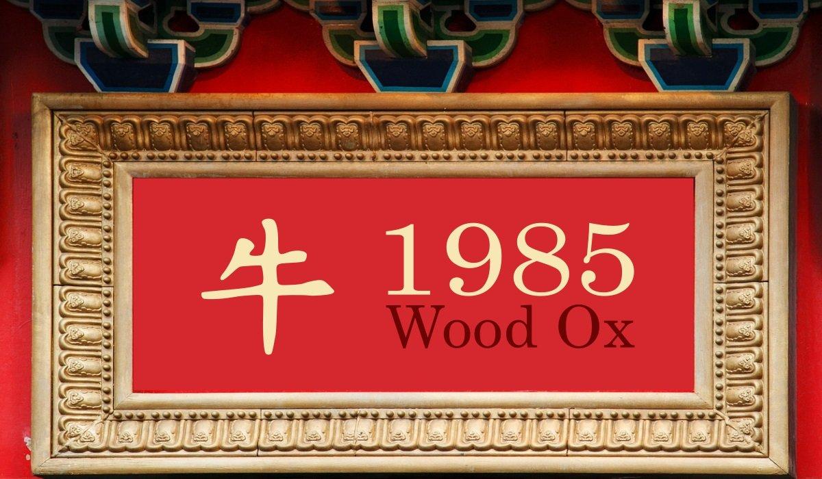 1985 Wood Ox Year