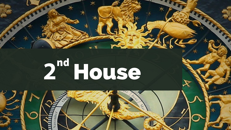 The 2nd House in Astrology: All Its Meanings and Influence