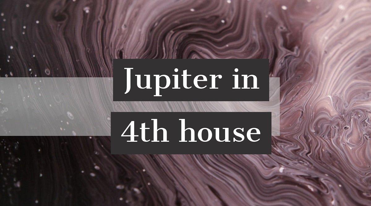 Jupiter in 4th house