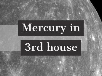 Mercury in 3rd house