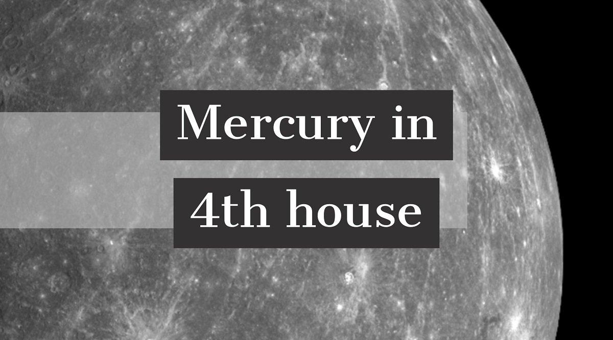 Mercury in 4th house