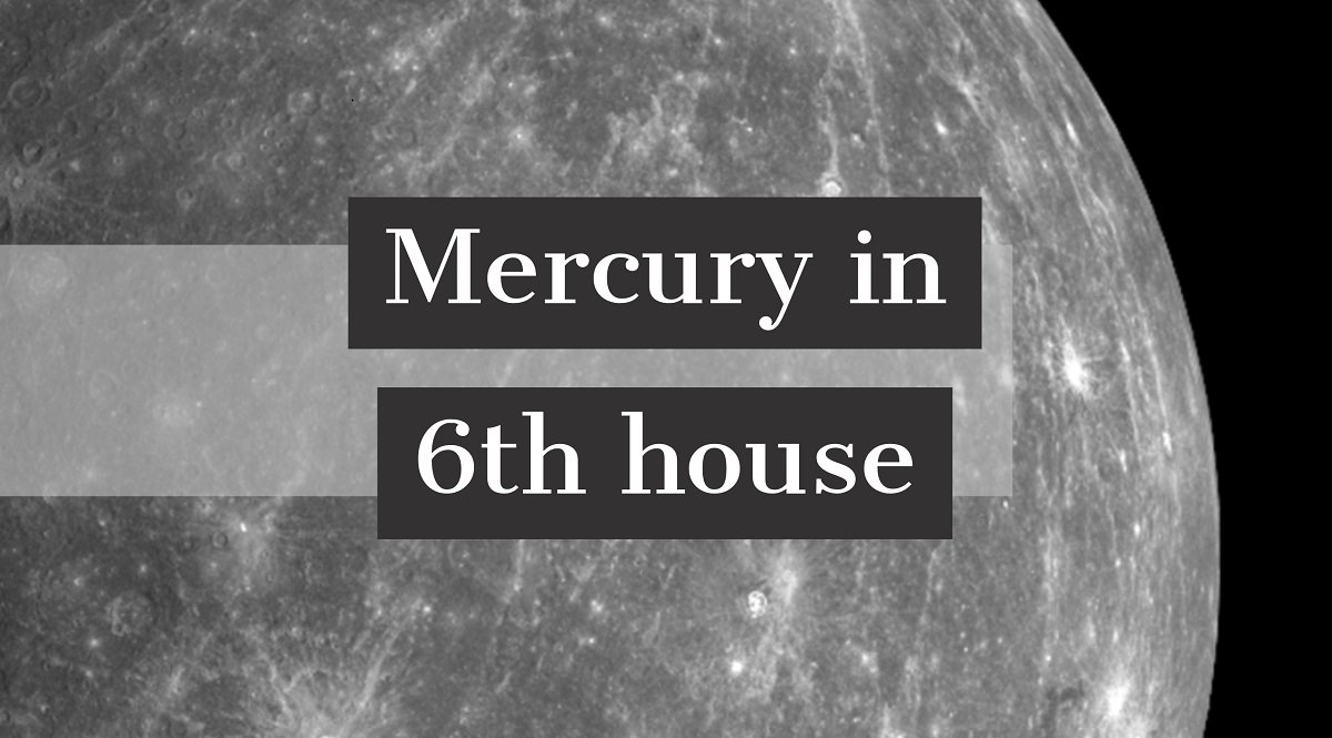 Mercury in 6th house