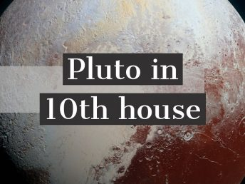Pluto in 10th house