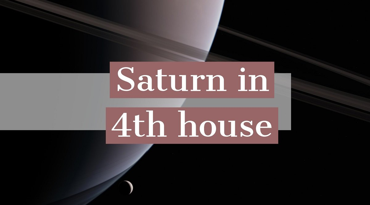 Saturn in 4th house