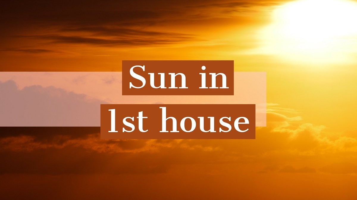 Sun in 1st House: How It Shapes Your Destiny and Personality