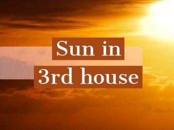 Sun in 3rd house