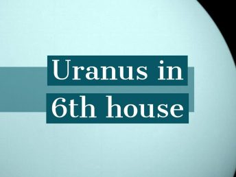 Uranus in 6th house