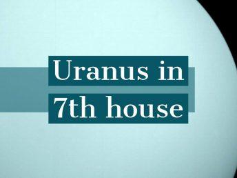 Uranus in 7th house