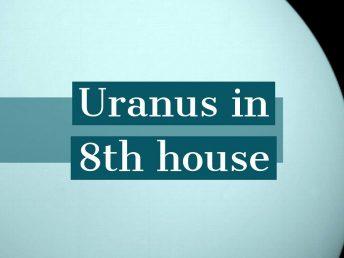 Uranus in 8th house
