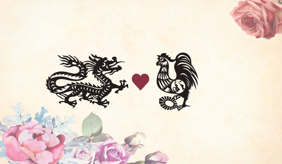 Dragon man Rooster woman compatibility